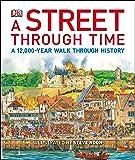 A Street Through Time: A 12,000-Year Walk Through History