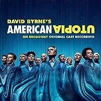 American Utopia on Broadway (Original Cast Recording)
