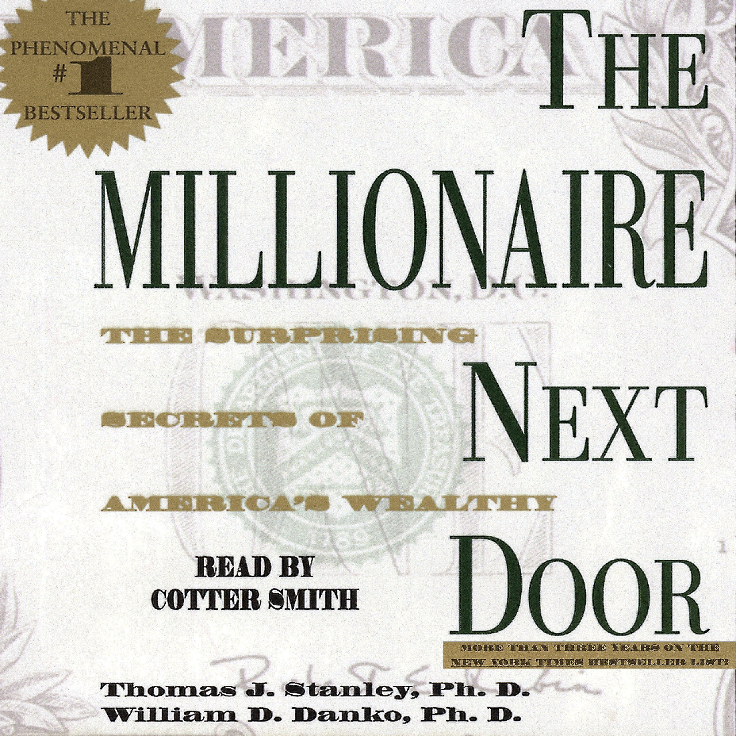 The Millionaire Next Door: The Surprising Secrets of America's Rich