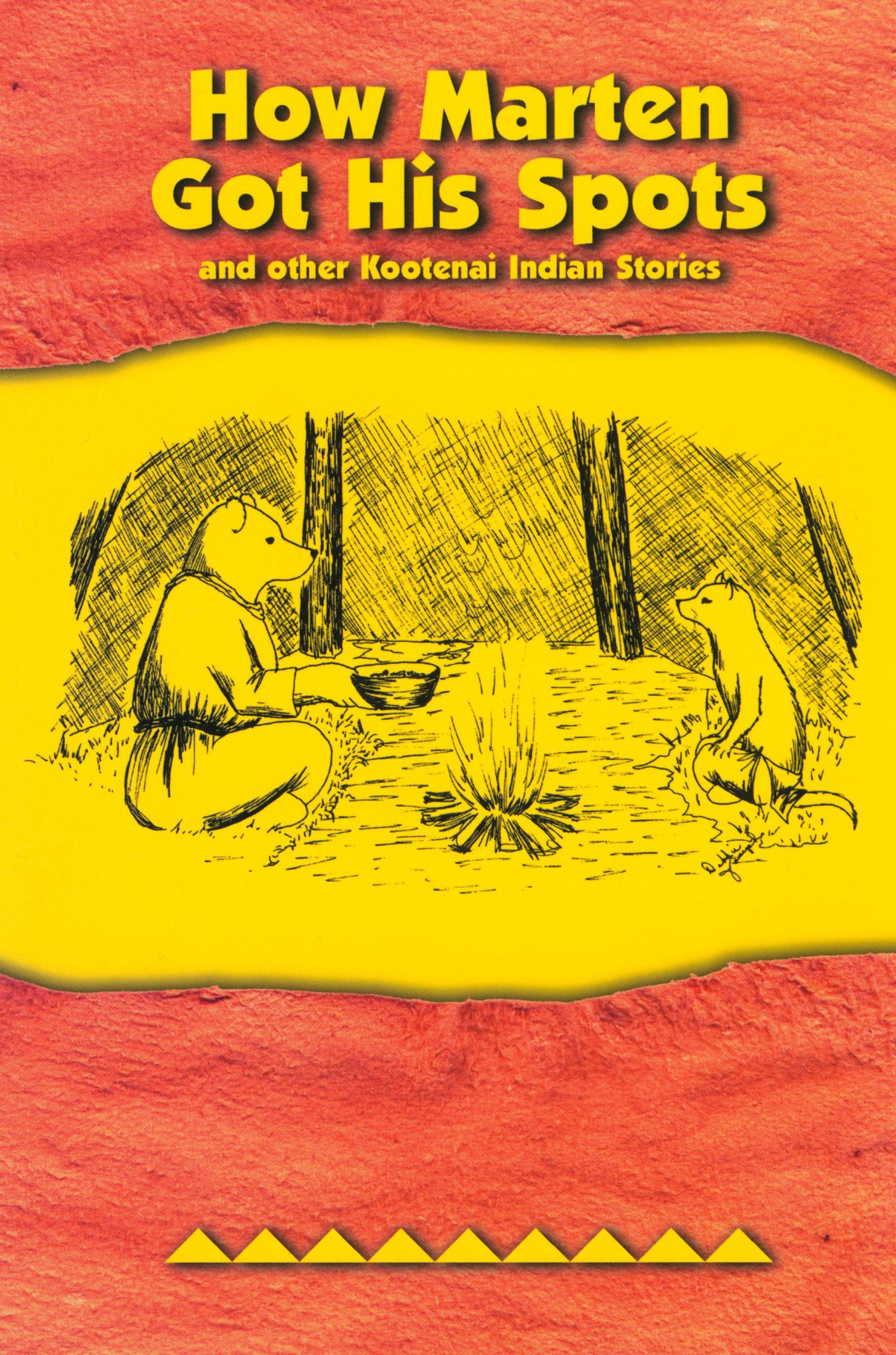 How Marten Got His Spots: and Other Kootenai Indian Stories PDF