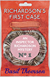 Richardson's First Case: An Inspector Richardson Mystery