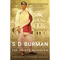S. D. Burman: The Prince-Musician