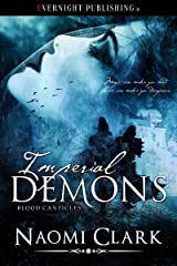 Imperial Demons (Blood Canticles Book 4) Kindle Edition