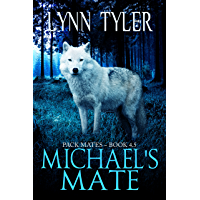 Michael's Mate (Pack Mates) (English Edition)