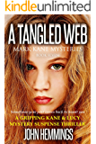 A Tangled Web - Mark Kane Mysteries - Book Seven: A Mystery Suspense Thriller