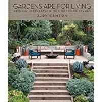 Gardens Are For Living: Design Inspiration for Outdoor Spaces