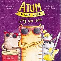 Atum, o gato grato faz um som: 3