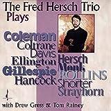 The Fred Hersch Trio Plays