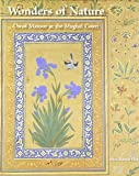 Wonders of Nature: Ustad Mansur at the Mughal Court