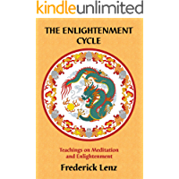 The Enlightenment Cycle - Teachings of Meditation and Enlightenment