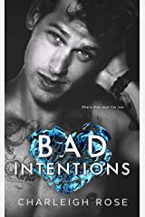 Bad Intentions (Bad Love Book 2) Kindle Edition