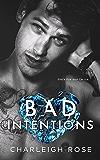 Bad Intentions (Bad Love Book 2) (English Edition)
