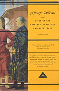 Lives of the Painters, Sculptors and Architects (Everyman's Library)