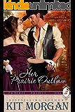 Her Prairie Outlaw (Prairie Brides Book Six)