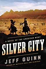 Silver City: A Novel of the American West (A Cash McLendon Novel Book 3) Kindle Edition