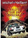 Michel Vaillant - tome 39 - Michel Vaillant 39 (rééd. Dupuis) Rallye sur un volcan