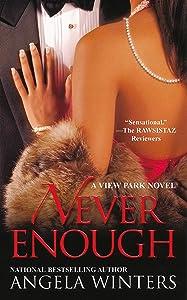 Never Enough (A View Park Novel)