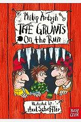 The Grunts on the Run Kindle Edition