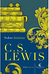 Sobre Histórias (Clássicos C.S. Lewis) eBook Kindle