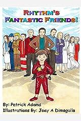 Rhythm's Fantastic Friends! Kindle Edition
