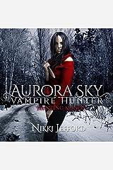 Hunting Season: Aurora Sky: Vampire Hunter, Vol. 4 Audible Audiobook