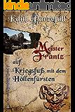 Meister Frantz auf Kriegsfuß mit dem Höllenfürsten (Henker von Nürnberg 7)