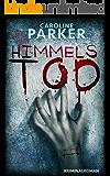 Himmelstod (Amaryllis Winter-Thriller 2) (German Edition)