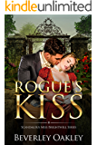 Rogue's Kiss (Scandalous Miss Brightwell Book 2)
