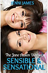Sensible and Sensational (The Jane Austen Diaries Book 6) Kindle Edition
