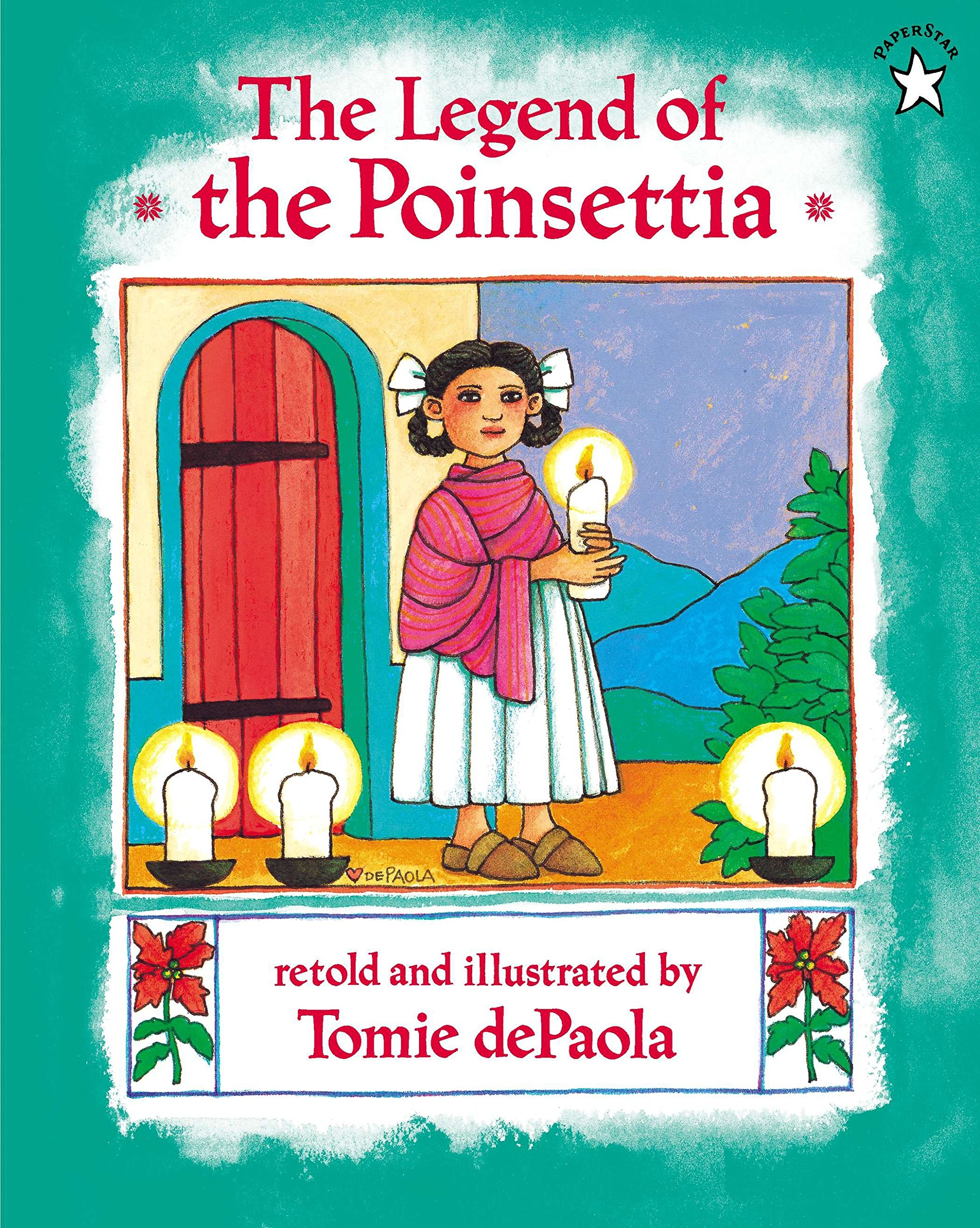 Amazon.com: The Legend of the Poinsettia (9780698115675): dePaola, Tomie:  Books