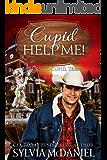Cupid Help Me! (Return to Cupid, Texas Book 4)