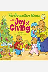The Berenstain Bears and the Joy of Giving (Berenstain Bears/Living Lights: A Faith Story) Kindle Edition
