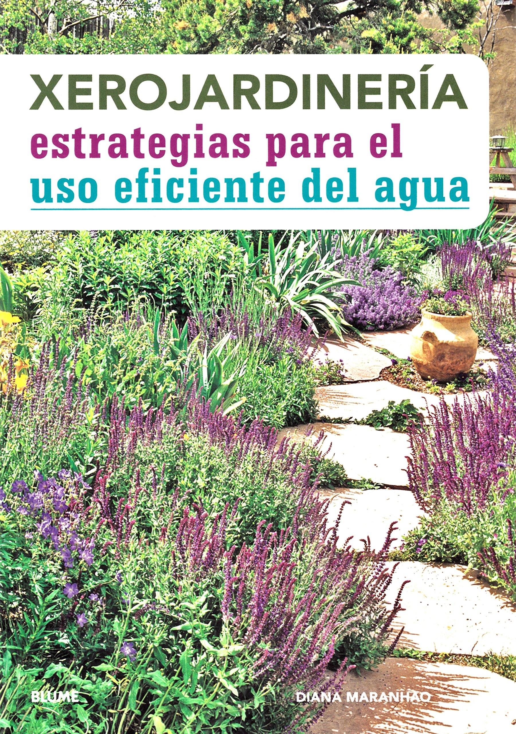 Xerojardinería: Amazon.es: Diana Maranhao, Cristina Rodríguez Fischer,  Cristina Escobar González, María Teresa Rodríguez Fischer: Libros
