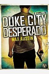 Duke City Desperado: A Lawbreakers Thriller Kindle Edition