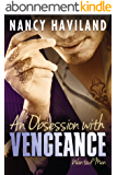 An Obsession with Vengeance (Wanted Men Book 3) (English Edition)