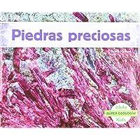 Piedras Preciosas (Súper geología!)