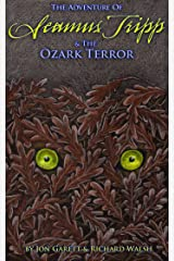 Seamus Tripp & the Ozark Terror (The Adventures of Seamus Tripp) Kindle Edition