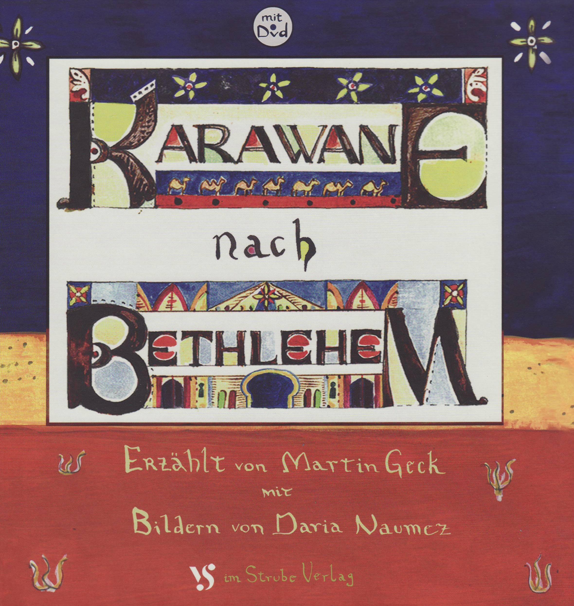 Karawane nach Bethlehem