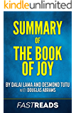 Summary of The Book of Joy: by Dalai Lama and Desmond Tutu with Douglas Abrams | Includes Key Takeaways & Analysis