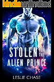 Stolen for the Alien Prince (Silent Empire Romance Book 1)