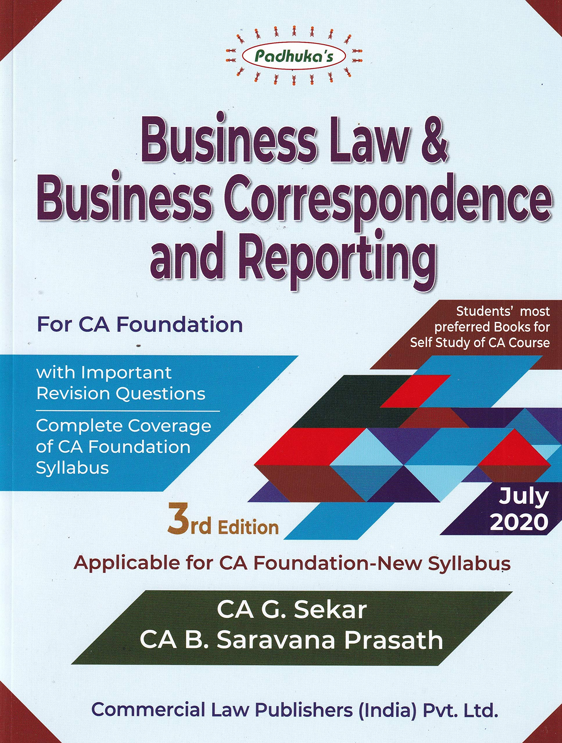 Padhuka's Business Law & Correspondence and Reporting for CA Foundation – 3/e, July 2020