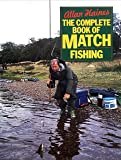 The Complete Book of Match Fishing