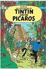 Adventures of Tintin: Tintin and Picaros Paperback