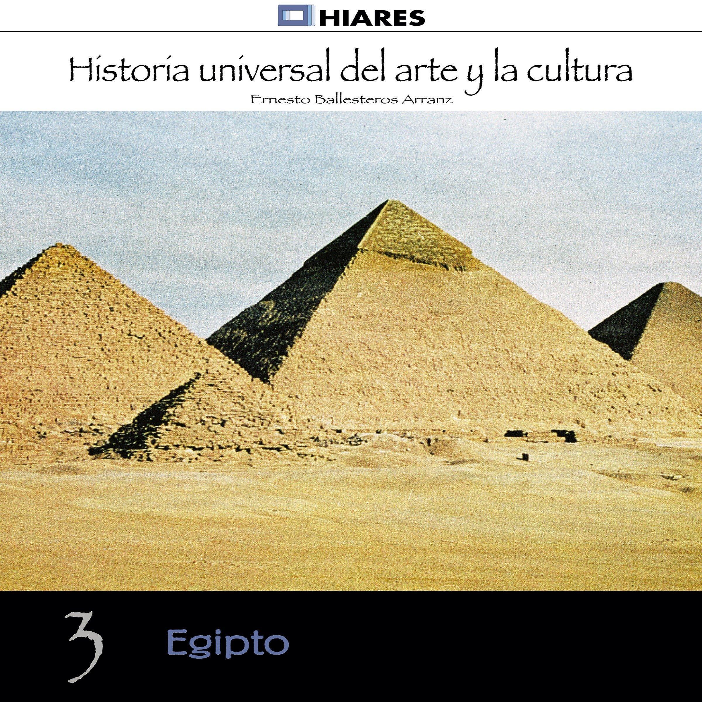Egipto (Historia Universal del Arte y la Cultura): Amazon.es: Ballesteros Arranz, Ernesto: Libros