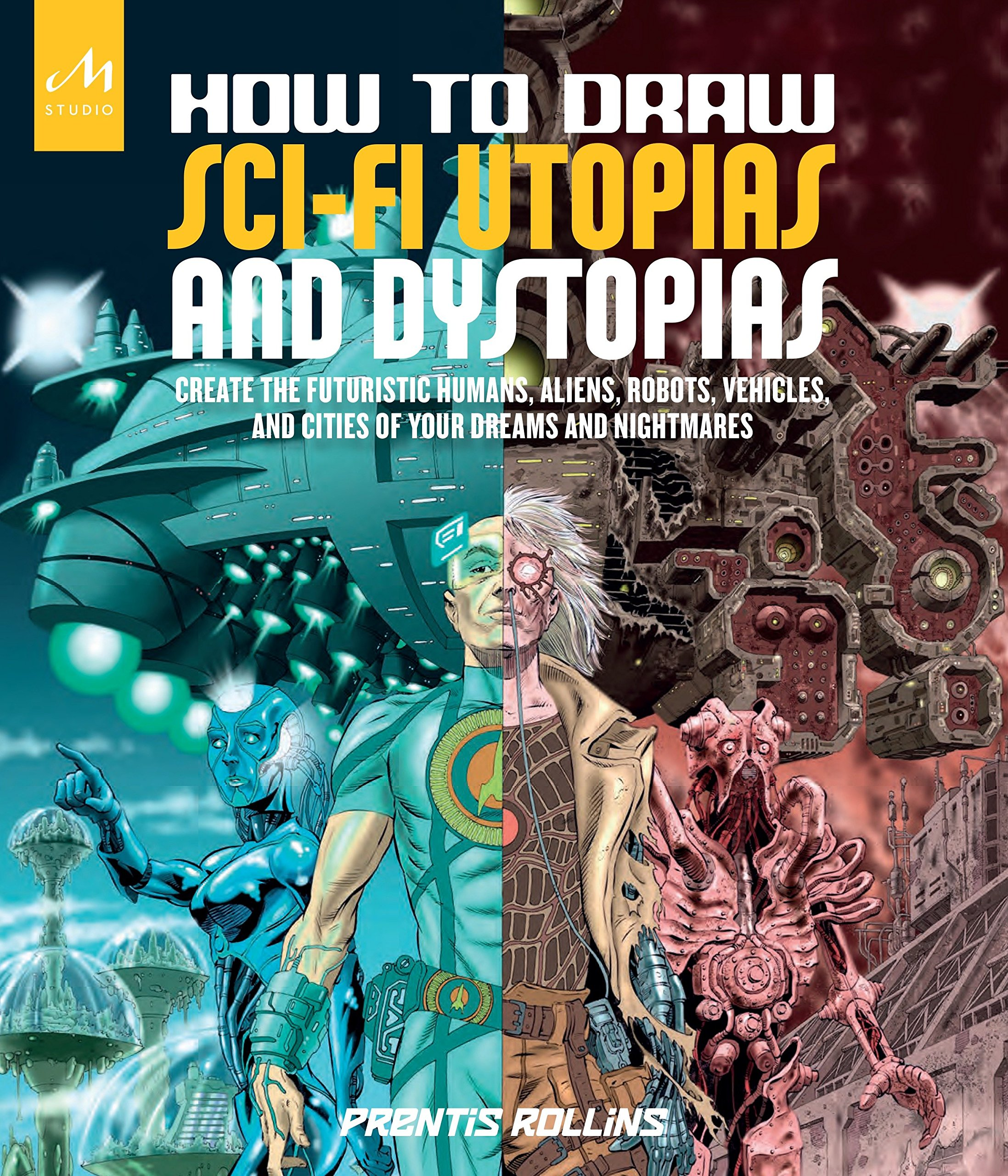 Amazon.com: How to Draw Sci-Fi Utopias and Dystopias: Create the ...