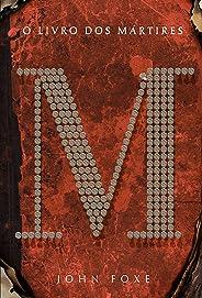 O livro dos mártires (Clássicos MC)