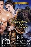 The Warrior's Prize (The True Love Brides Book 4)