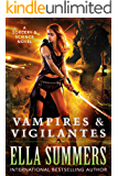Vampires & Vigilantes (Sorcery & Science Book 1)