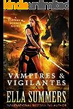 Vampires & Vigilantes (Sorcery & Science Book 1) (English Edition)