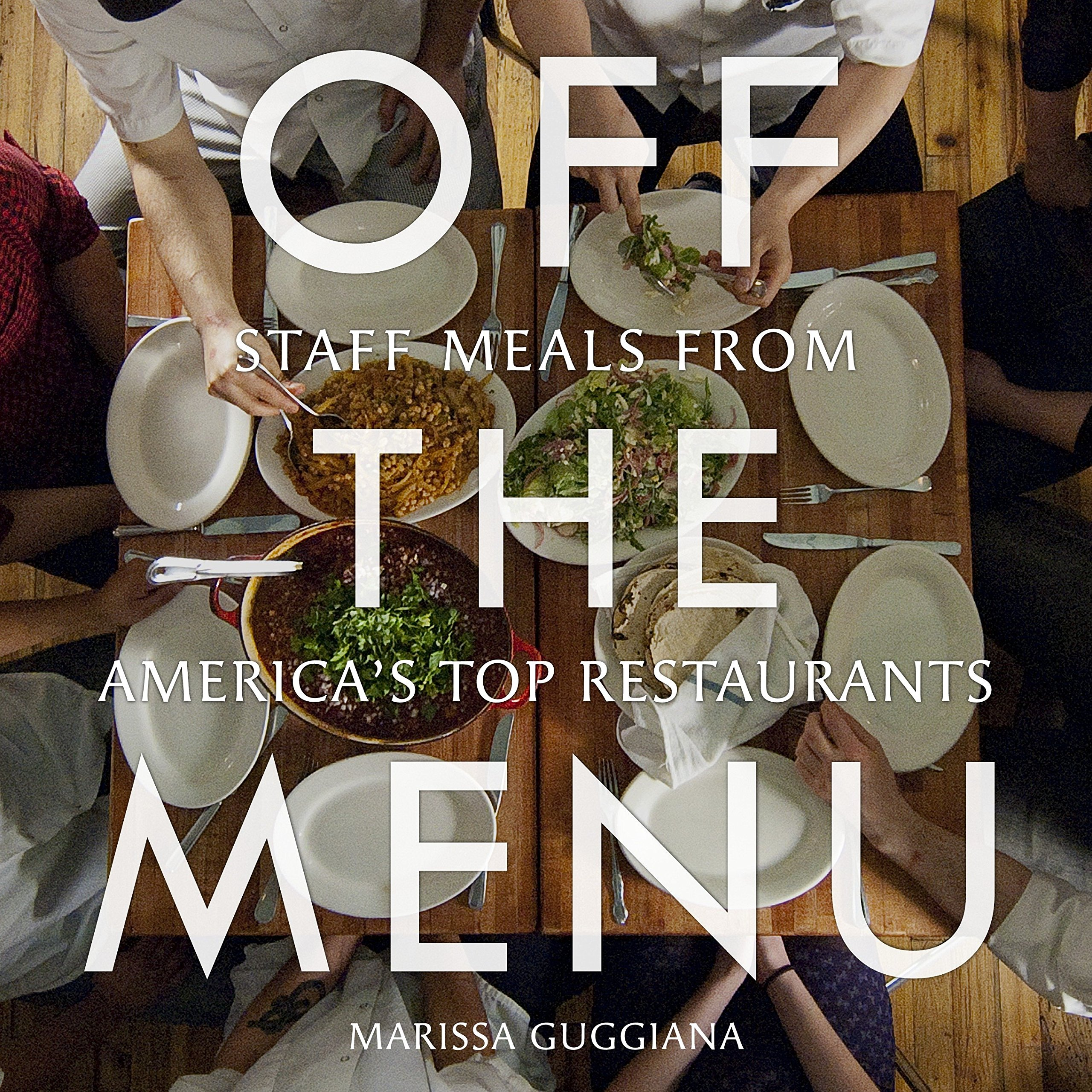Download Off the Menu: Staff Meals from America's Top Restaurants pdf